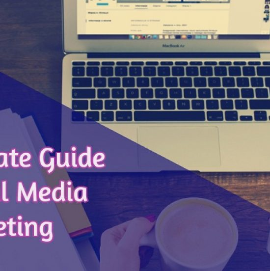 The Ultimate Guide for Social Media Marketing...